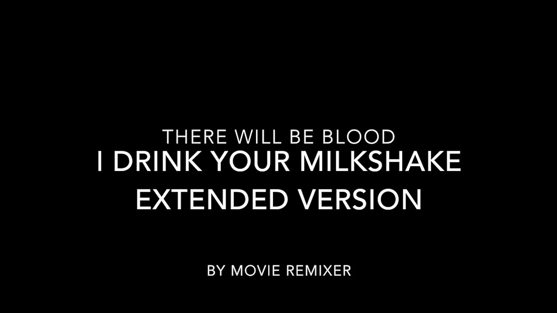 There Will Be Blood I Drink Your Milkshake Scene Extended