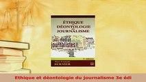 PDF  Ethique et déontologie du journalisme 3e édi Read Full Ebook