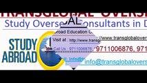Abroad Education Consultants in Delhi or Overseas Education Consultants in Delhi