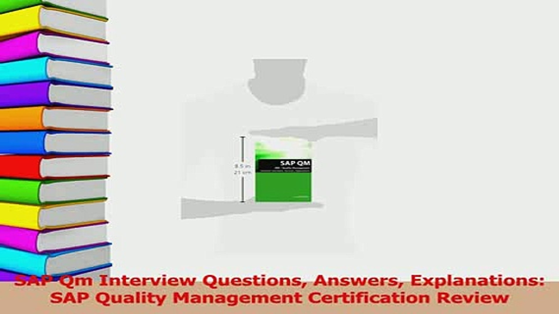 SAP Qm Interview Questions Explanations Answers SAP Quality Management Certification Review