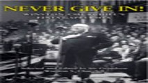 Read Never Give In   Winston Churchill s Finest Speeches Ebook pdf download