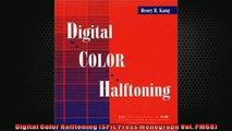 FREE PDF  Digital Color Halftoning SPIE Press Monograph Vol PM68  FREE BOOOK ONLINE