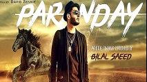 Paranday - Lyrics - Bilal Saeed - Latest Punjabi Sad Song 2016 - Lyrics Duniya -The World Of Lyrics
