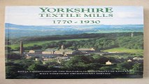 Read Yorkshire Textile Mills 1770 1930  The Buildings of the Yorkshire Textile Industry  1770 1930