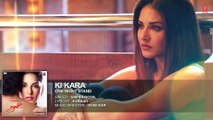 KI KARA Full Song - ONE NIGHT STAND - Sunny Leone, Tanuj Virwani - Shipra Goyal