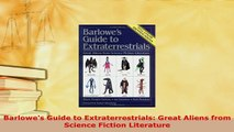 PDF  Barlowes Guide to Extraterrestrials Great Aliens from Science Fiction Literature  Read Online