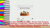 PDF  Baking 214 Best Baking Recipes Bonus 520 Recipes Cookbook Baking Cookbooks Baking PDF Online