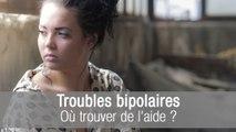 Troubles bipolaires : où trouver de l'aide ?