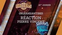 Réaction de Pierre Vincent - J28 - Orléans reçoit Antibes