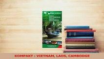 Read  KOMPAKT  VIETNAM LAOS CAMBODGE Ebook Free