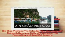 Download  Xin Chao Vietnam The Calendar Xin Chao Vietnam Shows Cultural and Daily Life Scenes of PDF Online