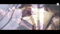 Yeh Fitoor Mera - Fitoor - Aditya Roy Kapur, Katrina Kaif - Arijit Singh - Amit Trivedi