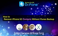 [Mac iPhone 5C Contacts Recovery] How to Recover iPhone 5C Contacts Without Backup on Mac