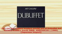 Download  20 Art Art Gallery modern world art of Dubuffet Art Gallery modern world ISBN Read Online