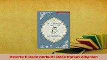 PDF  Hstorte E Dede Korkutt Dede Korkut Albanian Download Online