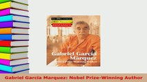 Download  Gabriel Garcia Marquez Nobel PrizeWinning Author PDF Full Ebook