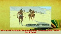 Download  The Art of Frederic Remington by Pomegranate 2009 Card Book PDF Online