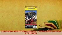 PDF  THAILAND SOUTH AND PHUKET  THAÏLANDE DU SUD ET PHUKET Read Full Ebook