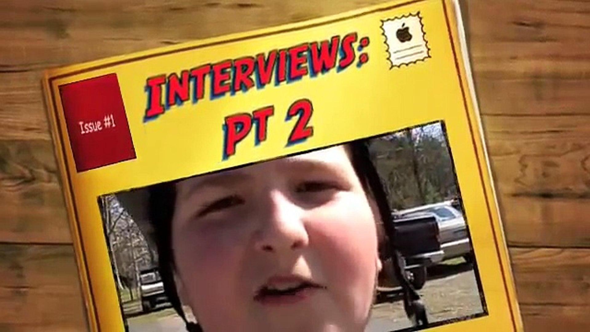 Interviews: Pt 2