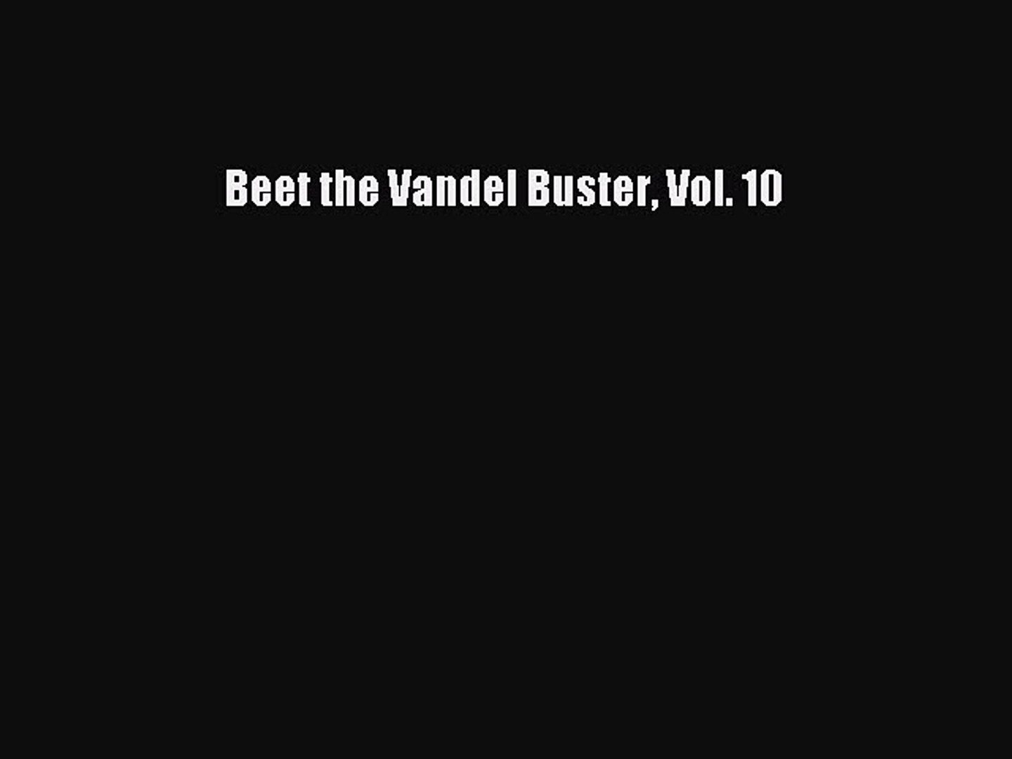Download Beet the Vandel Buster Vol. 10  EBook