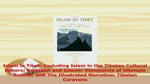 PDF  Islam in Tibet Including Islam in the Tibetan Cultural Sphere Buddhist and Islamic Download Full Ebook