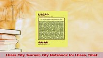 Read  Lhasa City Journal City Notebook for Lhasa Tibet Ebook Free