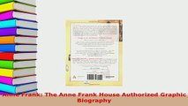 Download  Anne Frank The Anne Frank House Authorized Graphic Biography Download Full Ebook