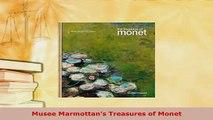 PDF  Musee Marmottans Treasures of Monet PDF Online