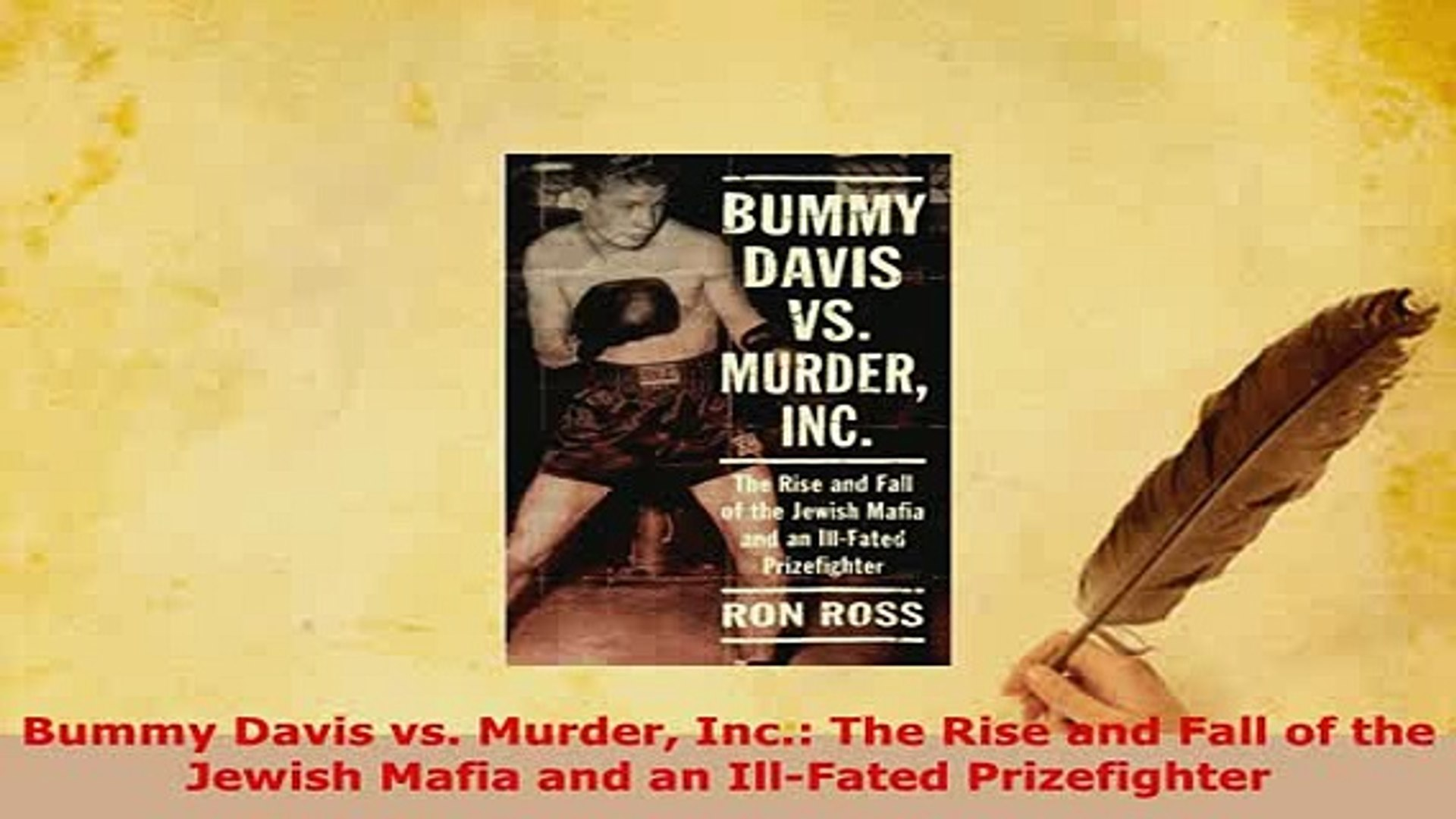 Inc. Bummy Davis vs Murder The Rise and Fall of the Jewish Mafia and an Ill-Fated Prizefighter