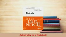 Read  Admiralty in a Nutshell Ebook Free