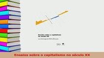 PDF  Ensaios sobre o capitalismo no século XX Read Full Ebook