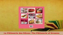 PDF  La Pâtisserie des Rêves The Pâtisserie of Dreams PDF Online