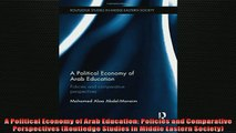 EBOOK ONLINE  A Political Economy of Arab Education Policies and Comparative Perspectives Routledge  BOOK ONLINE
