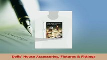 PDF  Dolls House Accessories Fixtures  Fittings  EBook
