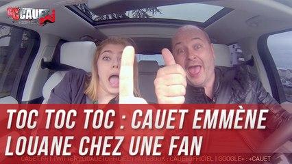 TOC TOC TOC : Cauet emmene Louane chez une fan de 11 ans Part 1 - C'Cauet sur NRJ
