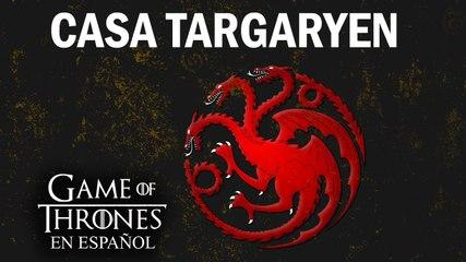 Casa Targaryen | Game of Thrones en español