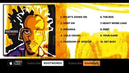 Rootwords - The Rush (Full Album)