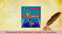 PDF  Placement Art Beginners Guide To Feng Shui PDF Full Ebook