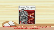 PDF  Navajo Blessingway Singer The Autobiography of Frank Mitchell 18811967 Read Online