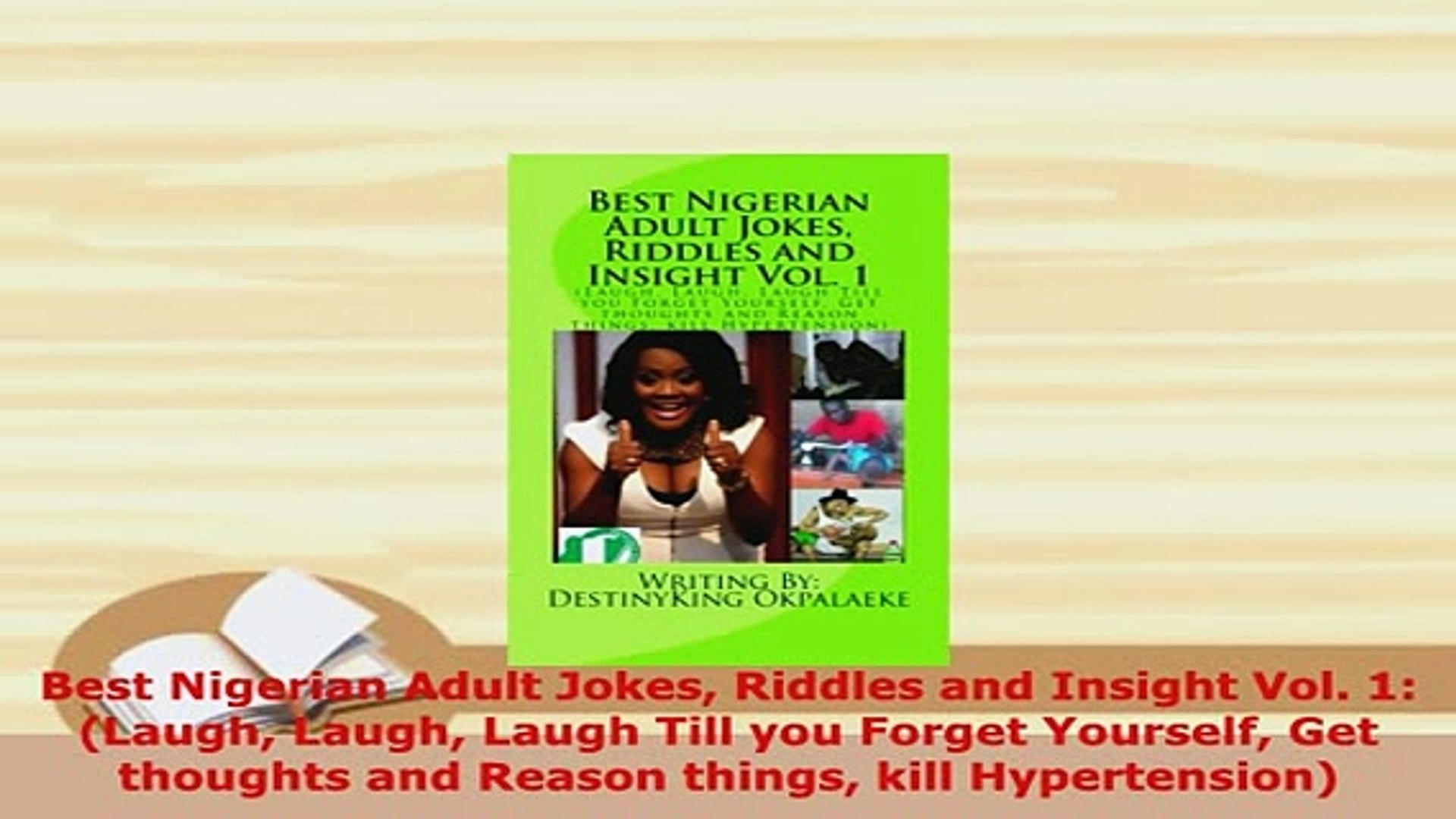 PDF Best Nigerian Adult Jokes Riddles and Insight Vol 1 Laugh Laugh Laugh  Till you Forget PDF Online