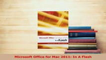Download Microsoft Office for Mac 2011: In A Flash PDF Free