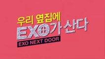 Exo Next Door Episode 2 Eng Sub || EXO NEXT DOOR