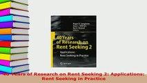 PDF  40 Years of Research on Rent Seeking 2 Applications Rent Seeking in Practice Download Full Ebook