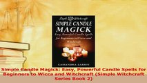 PDF] WICCA: The Ultimate Wicca Crash Course For Beginners