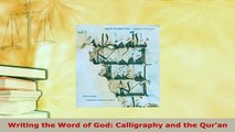 PDF Writing the Word of God Calligraphy and the Quran