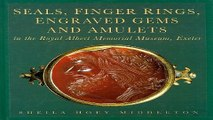 Download Seals  Finger Rings  Engraved Gems and Amulets in the Royal Albert Memorial Museum  Exeter