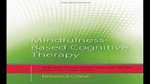 Download Mindfulness Based Cognitive Therapy  Distinctive Features  CBT Distinctive Features