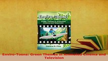 PDF  EnviroToons Green Themes in Animated Cinema and Television Free Books