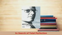 Download  In Search of Total Perfection PDF Book Free