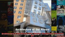 Read  Architecture of the Absurd How Genius Disfigured a Practical Art  Full EBook